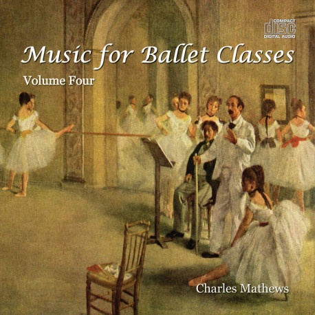 Charles Mathews Music For Ballet Classes CD04